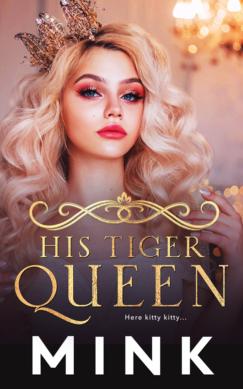 His Tiger Queen