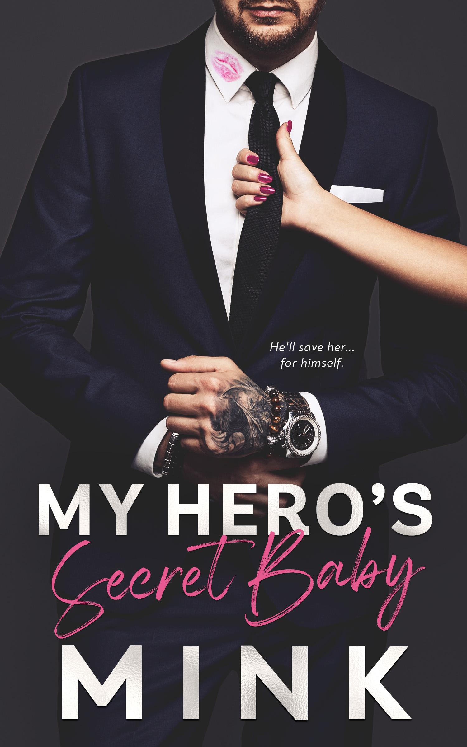 My Hero's Secret Baby