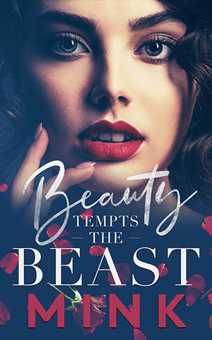 Beauty Tempts the Beast